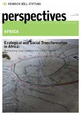 Perspectives #02/2019: Ecological and Social Transformation in Africa: Rethinking food systems for a +2°C world